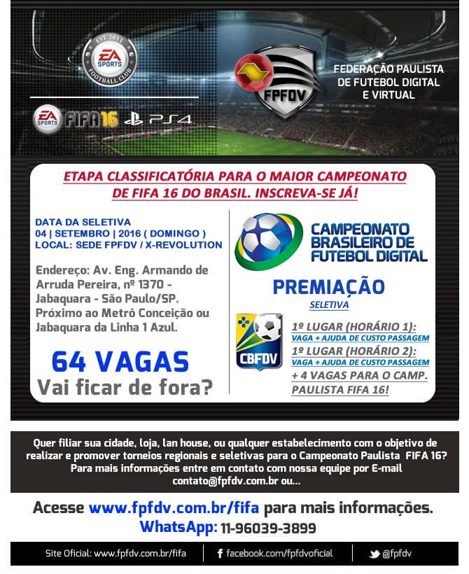 Imagem/Divulgação: Seletivas para o Campeonato Paulista e Brasileiro de FIFA 16 ( Evento Oficial ).