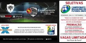 Seletivas | Inscrições Campeonatos Paulista e Brasileiro PES 2016