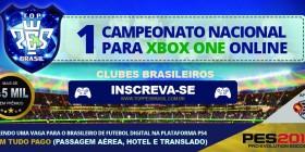 Inscrições TOP PES BRASIL | Torneio XBOX ONE | ONLINE | Inscreva-se já!
