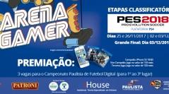 1º CAMPEONATO PES 2018 ARENA GAMER SHOPPING METRÔ TATUAPÉ   Inscreva-se já!