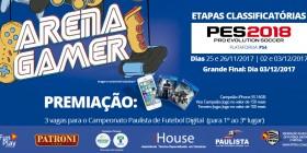 1º CAMPEONATO PES 2018 ARENA GAMER SHOPPING METRÔ TATUAPÉ | Inscreva-se já!
