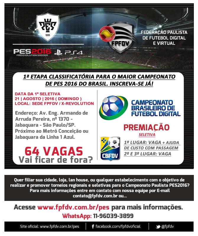 Imagem/Divulgação: Seletivas para os Campeonatos Paulista e Brasileiro de PES 2016 ( Evento Oficial ).